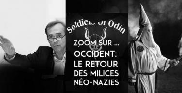 Occident : le retour des milices néo-nazies