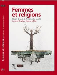 """Women and religions, views of Morocco's women»"